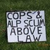Cops & ALP SCUM above law